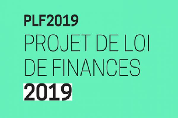 Le PLF 2019 confirme les engagements du 12 juillet dernier