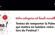 L'UNEA EST PARTENAIRE DE LA 5EME EDITION DU FESTIVAL « HANDICAP ET ENTREPRISES ÇA TOURNE »
