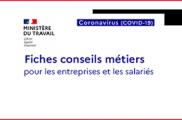 COVID-19 : le ministère du Travail publie des fiches conseils pour les salariés et les employeurs